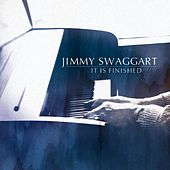 It Is Finished by Jimmy Swaggart