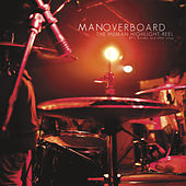 The Human Highlight Reel von Man Overboard