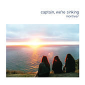 Montreal by Captain We're Sinking