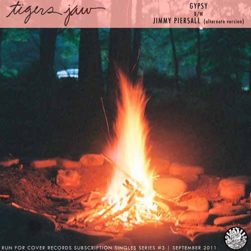 Gypsy by Tigers Jaw