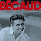 Edition 60e anniversaire by Gilbert Becaud