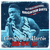 Look on My Face by Christopher Martin