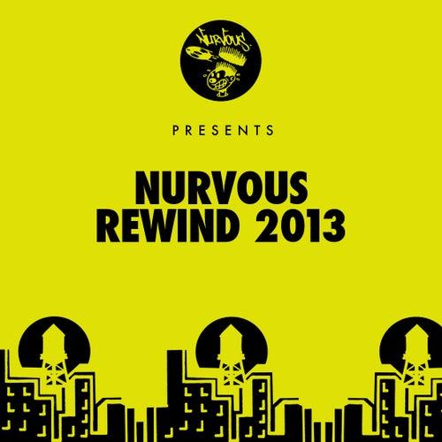 Nurvous Rewind 2013 by Various Artists