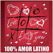 100% Amor Latino - Grandes Baladas de Amor (Bachata, Urban Latin, Merengue, Reggaeton, Tropical) by Various Artists