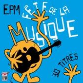Fête de la musique (30 titres) by Various Artists