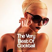 The Very Best of Cocktail by Various Artists