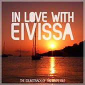 In Love With EIVISSA by Various Artists