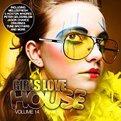 Girls Love House - House Collection, Vol. 14 by Various Artists