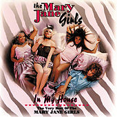 In My House: The Best Of The Mary Jane Girls by Mary Jane Girls