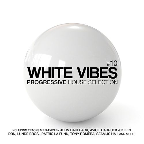 White Vibes - Progressive Session, Vol. 10 by Various Artists