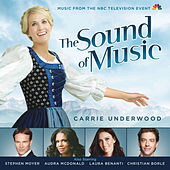 The Sound of Music (Music from the NBC Television Event) by Various Artists