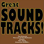 Great Soundtracks! (The Exorcist, the Last of the Mohicans, Grease, the Sting, American Graffiti...) by Various Artists