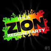 It's a Zion Reggae Party, Vol. 1 by Various Artists