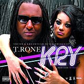 Kry - Single by T.Rone