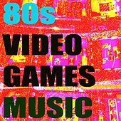 80s Video Games Music by Various Artists