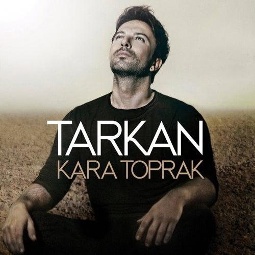 Kara Toprak by Tarkan