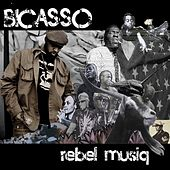 Rebel Musiq by Bicasso
