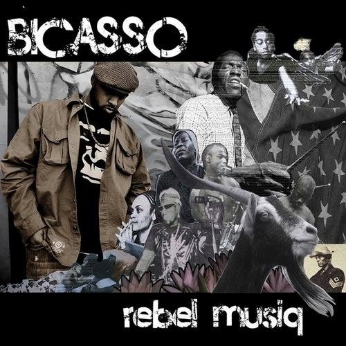 Rebel Musiq by Bicasso