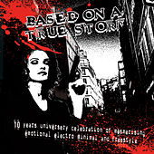 Based On A True Story by Various Artists