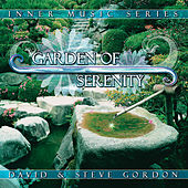 Garden Of Serenity by David and Steve Gordon