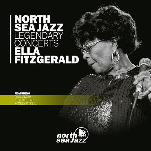 North Sea Jazz Legendary Concerts by Ella Fitzgerald