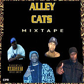 Alley Cats Mixtape by Various Artists