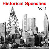 Historical Speeches Vol. 1 by Various Artists