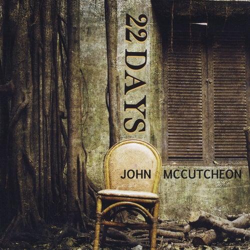 22 Days by John McCutcheon