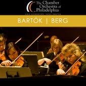 Bartók - Berg by Chamber Orchestra Of Philadelphia