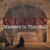 Masters in This Hall by Klein