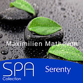 Collection Spa: Serenity by Maximilien Mathevon