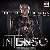 Tere Utte Dil Ageya by Intenso