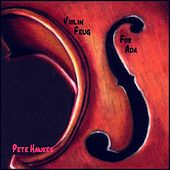 Violin Feug for Ada - Single by Pete Hawkes