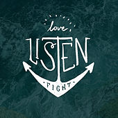 Love! Listen! Fight! by Various Artists