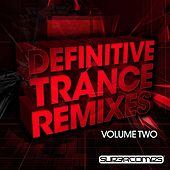 Definitive Trance Remixes - Volume Two - EP by Various Artists