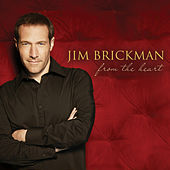 From the Heart by Jim Brickman
