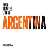 John Digweed - Live in Argentina by Various Artists