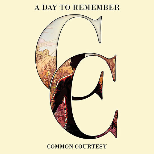 Common Courtesy by A Day to Remember
