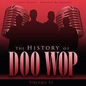 The History of Doo Wop, Vol. 11 (50 Unforgettable Doo Wop Tracks) von Various Artists