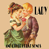 Lady and Other Great Songs by Various Artists