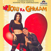Joru Ka Ghulam (Original Motion Picture Soundtrack) by Various Artists