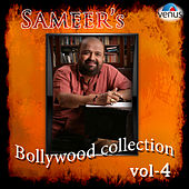 Sameer's Bollywood Collection, Vol. 4 by Various Artists