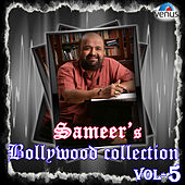 Sameer's Bollywood Collection, Vol. 5 by Various Artists