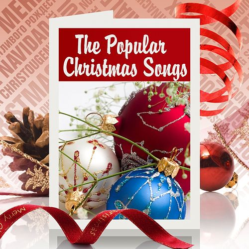 The Popular Christmas Songs by Various Artists
