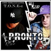 Pronto-T.O.n.E-Z (feat. MC Lars) by ToneZ