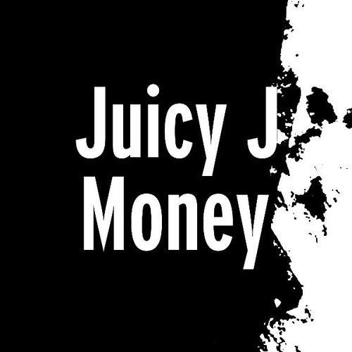 Money by Juicy J