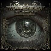 The World of Steam: The Clockwork Heart by Bear McCreary