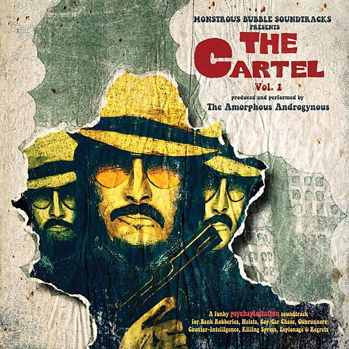 The Cartel, Vol. 1 by Amorphous Androgynous