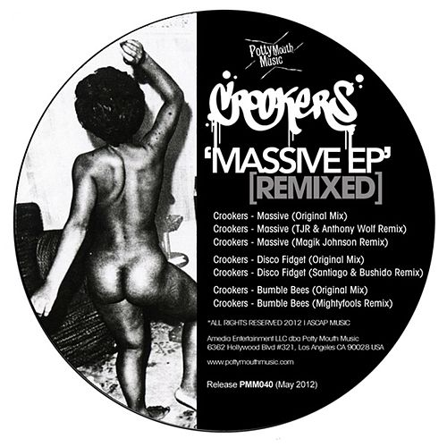 Massive EP (Remixed) by Crookers