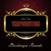 Works by Tripswitch